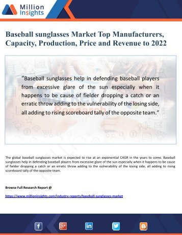 Baseball sunglasses Market by Manufacturers, Capacity, Production, Price,  Revenue to 2022