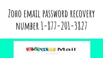 Zoho email password recovery number 1-888-587-9269
