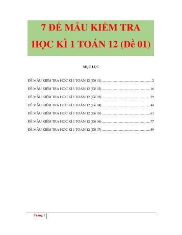 7 ĐỀ MẪU KIỂM TRA HỌC KÌ 1 TOÁN 12 - Thầy Hùng - FULLTEXT - Có lời giải chi tiết
