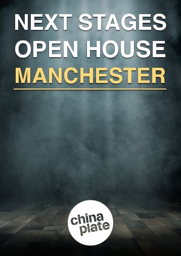 Next Stages Open House: Manchester