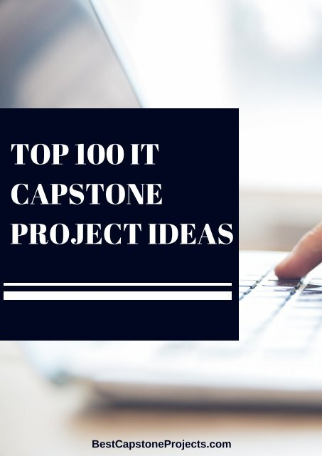 Top 100 It Capstone Project Ideas