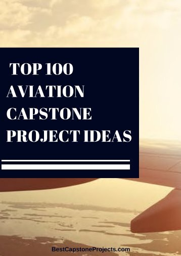 Aviation Capstone Project Ideas