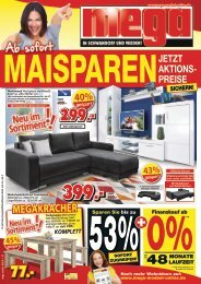 Ab sofort Maisparen - jetzt Aktionspreise sichern! mega-Möbel in Schwandorf und Weiden