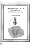 [Jeremy_Shafer]_Origami_Ooh_La_La__Action_Origami_opt - Page 2