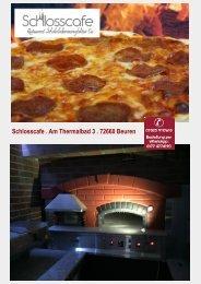 knusprige Pizza und Snacks aus dem Holzbackofen, Schlosscafe Restaurant Beuren