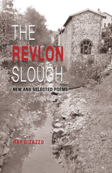 The Revlon Slough by Ray Dizazzo