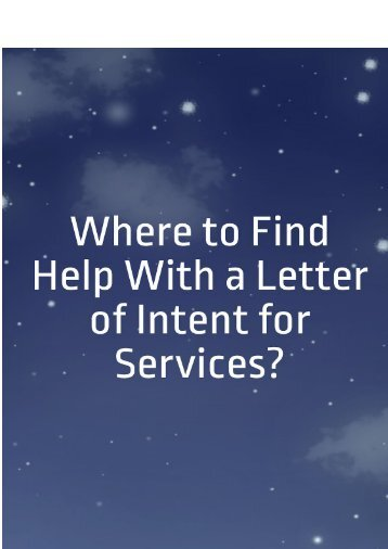 Where to Find Help With a Letter of Intent for Services