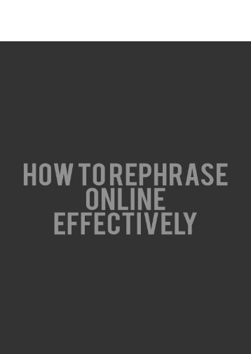 How to Rephrase Online Effectively