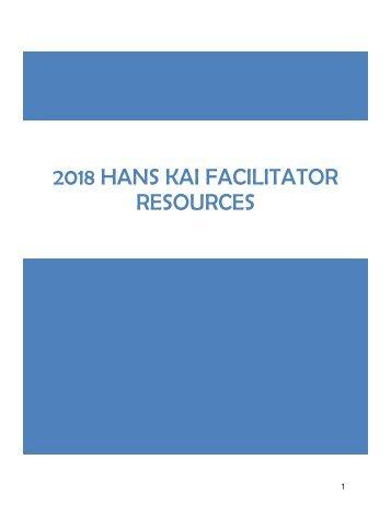 2018 Hans Kai Facilitator Resources