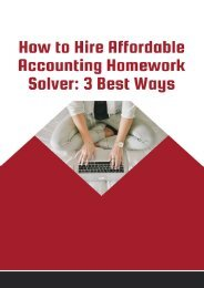 How to Hire Affordable Accounting Homework Solver :3 Best Ways