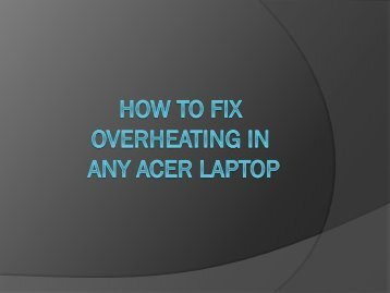How to Quickly  fix overheating issue in a acer laptop