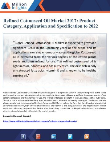 Refined Cottonseed Oil Market 2017 Product Category, Application and Specification to 2022