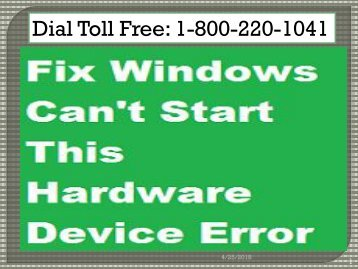 Fix Windows Can't Start This Hardware Device Error 1-800-220-1041