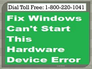 Fix Windows Can't Start This Hardware Device Error 1-800-220-1041