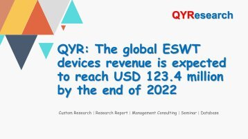 QYR: The global ESWT devices revenue is expected to reach USD 123.4 million by the end of 2022