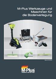 M-Plus Werkzeuge und Maschinen für die Bodenverlegung 01/2018