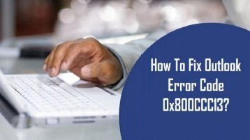 1-800-208-9523 | Fix Outlook Error Code 0x800CCC13