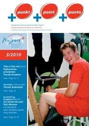 +punkt 3/2010 (pdf, 7.2MB). - PLUSPORT Behindertensport Schweiz