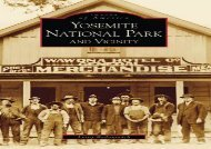 Audiobook Yosemite National Park and Vicinity (Images of America (Arcadia Publishing)) Free download and Read online