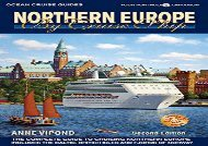 Ebook Dowload Northern Europe by Cruise Ship: The Complete Guide to Cruising Northern Europe (Ocean Cruise Guides) TXT
