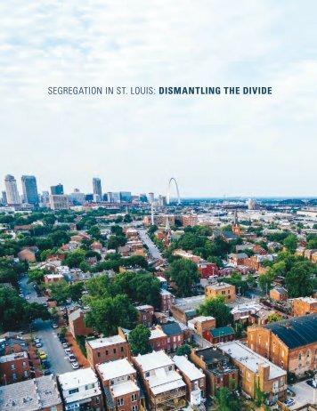 Segregation in St. Louis-Dismantling the Divide