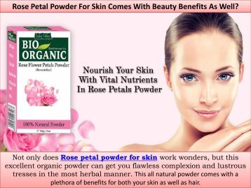 Rose Petal Powder For Skin Care With Beauty Benefits | Indus Valley