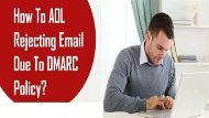 18004885392 Fix AOL Rejecting Email Due To DMARC Policy