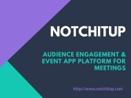 Notchitup: Audience Engagement & Event App Platform For Meetings