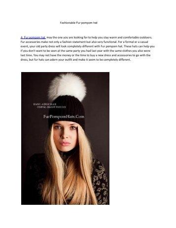 Fashionable Fur pompom hat