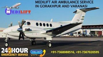 Inexpensive and Reliable Air Ambulance Service in Gorakhpur and Varanasi