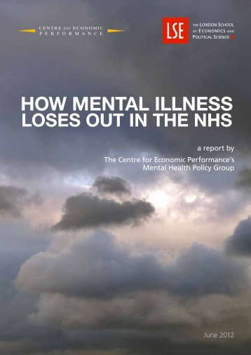 how mental illness - The Centre for Economic Performance - London ...