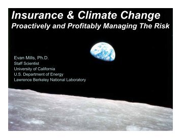 Insurance & Climate Change - Evan Mills - Lawrence Berkeley ...