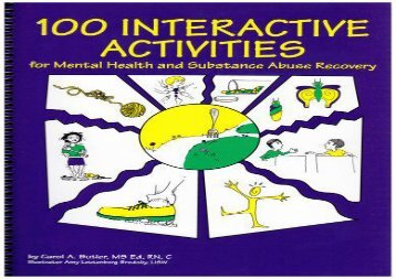 Read 100 Interactive Activities: For Mental Health and Substance Abuse Recovery For Free