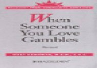 [PDF] When Someone You Love Gambles TXT