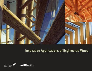 Innovative Applications Of Engineered Wood – CWC - Canadian ...
