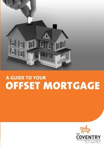Guide to your offset mortgage (PDF) - Coventry Building Society