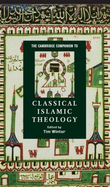 Abdal Hakim Murad - The Cambridge Companion to Islamic Theology
