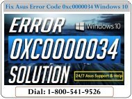 How To Fix Asus Error Code 0xc0000034 Windows 10? Dial 1-800-541-9526