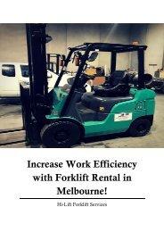 Increase Work Efficiency with Forklift Rental in Melbourne!