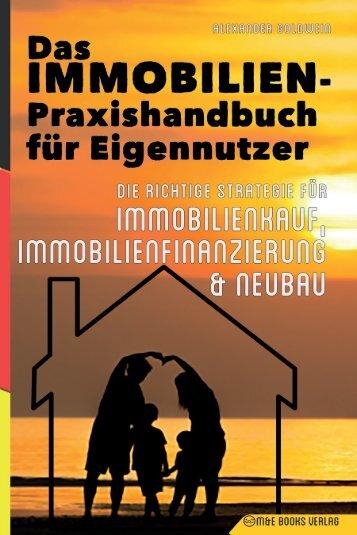 Das Immobilien-Praxishandbuch für Eigennutzer: Die richtige Strategie für Immobilienkauf, Immobilienfinanzierung & Neubau von Alexander Goldwein auf Amazon: https://amzn.to/2r0COVW