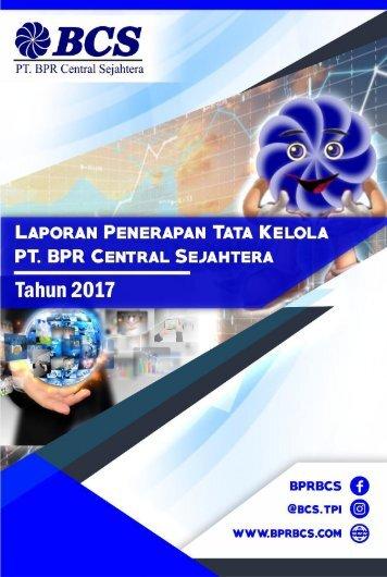 Laporan Penerapan Tata Kelola PT BPR Central Sejahtera Tahun 2017