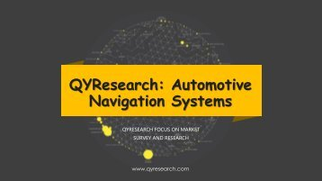 QYResearch: Automotive Navigation Systems
