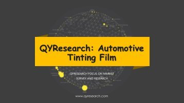 QYResearch: Automotive Tinting Film