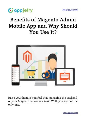 Benefits of Magento Admin Mobile App and Why Should You Use It?