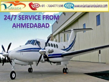Vedanta Provides 24/7 hours Emergency Air Ambulance from Ahmedabad to Delhi