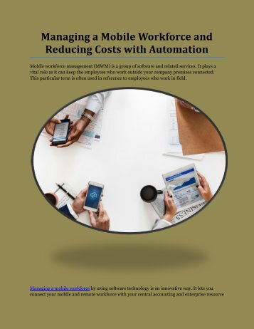 Managing a Mobile Workforce and Reducing Costs with Automation