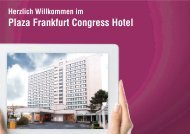 Plaza Frankfurt Congress - Infos for Professionals