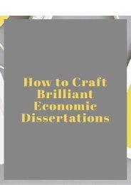 How to Craft Brilliant Economic Dissertations