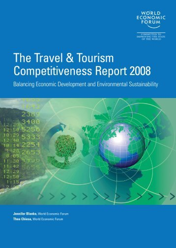 The Travel & Tourism Competitiveness Report 2008 - World Economic ...