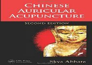 [PDF] Download Chinese Auricular Acupuncture, Second Edition TXT